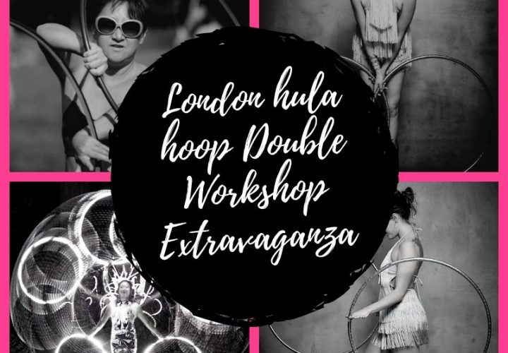 London hula hoop Double Workshop Extravaganza