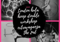 2ND LONDON DOUBLE HULA HOOP WORKSHOP EXTRAVAGANZA
